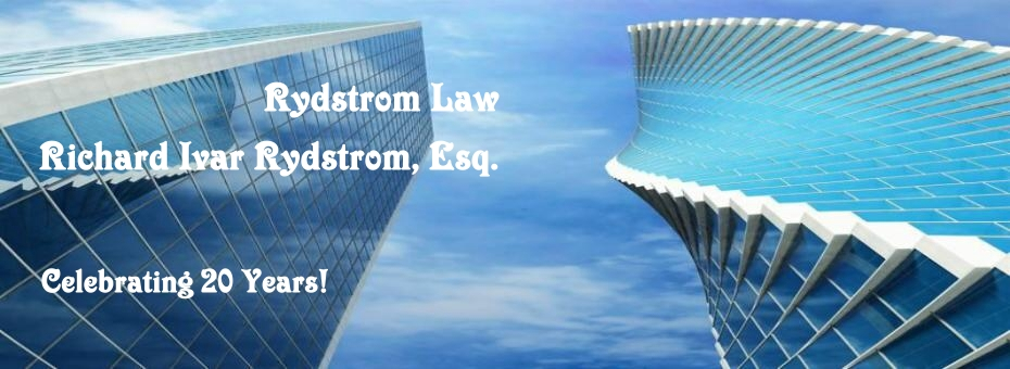Free Attorney Consult, Tech Law, Startups, Funding, CA Newport Beach Litigation Attorney, Lawsuits Disputes Attorney, Rydstrom, Civil Business Real Estate Foreclosure Bank Litigation Serious Personal Injury Homeowner Foreclosure Defense Litigation CA Defense, VSO ADR Settlement of Disputes Lawsuits Los Angles Orange County San Deigo CA, HAMP denial litigation, trial period mod denial, newport beach, banks, servicers